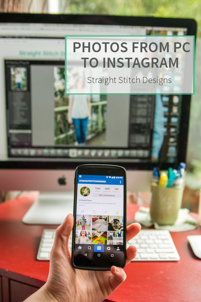Uploading Photos from Your PC to Instagram