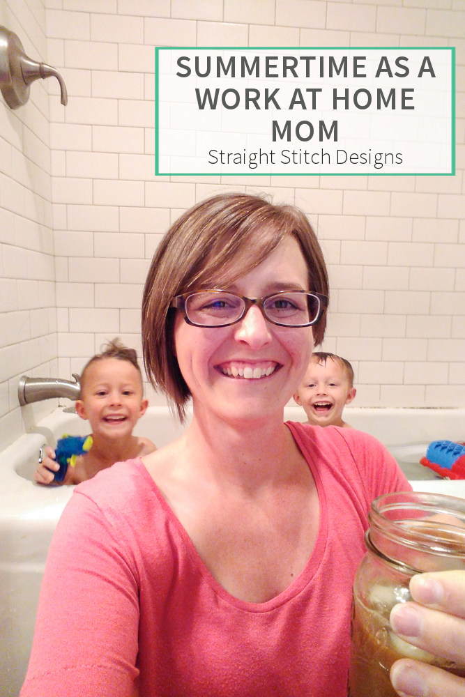 Summertime as a Work at Home Mom
